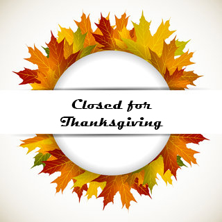Closed fo Thanksgiving